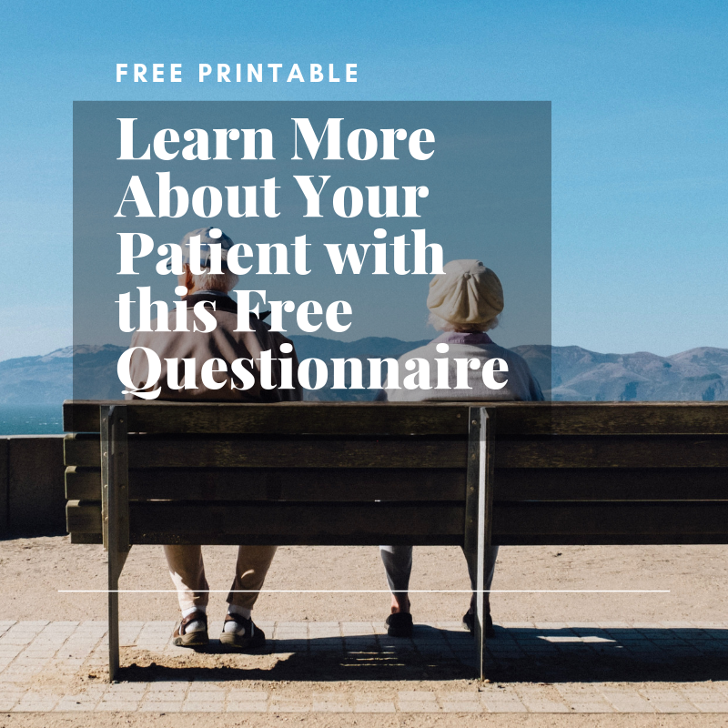 Learn More About Your Patient with this Free Questionnaire