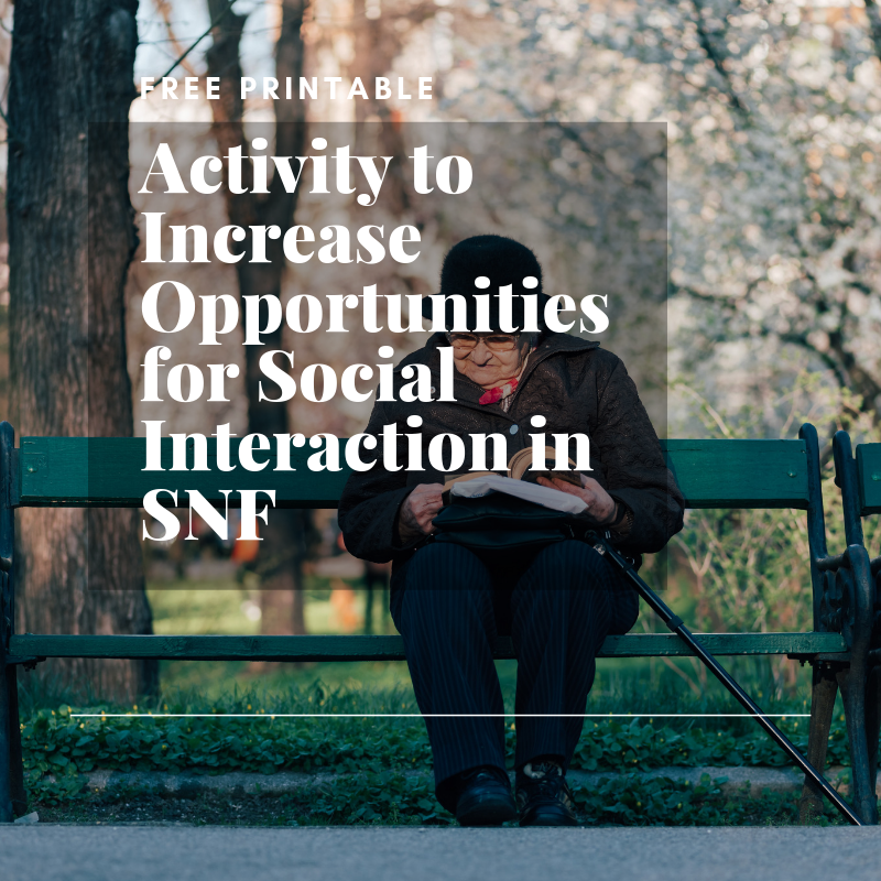 Activity to Increase Opportunities for Social Interaction