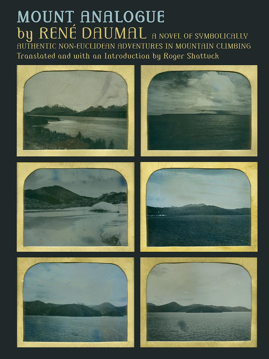 *NEW* René Daumal – Mount Analogue — Exact Change