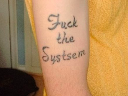 fuck the systsem
