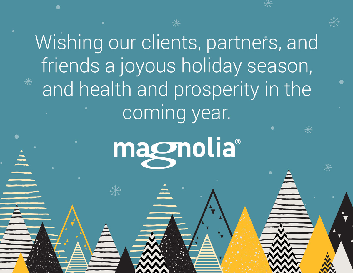 Holiday card for email marketing to be sent out to Magnolia customer, clients, and partners.