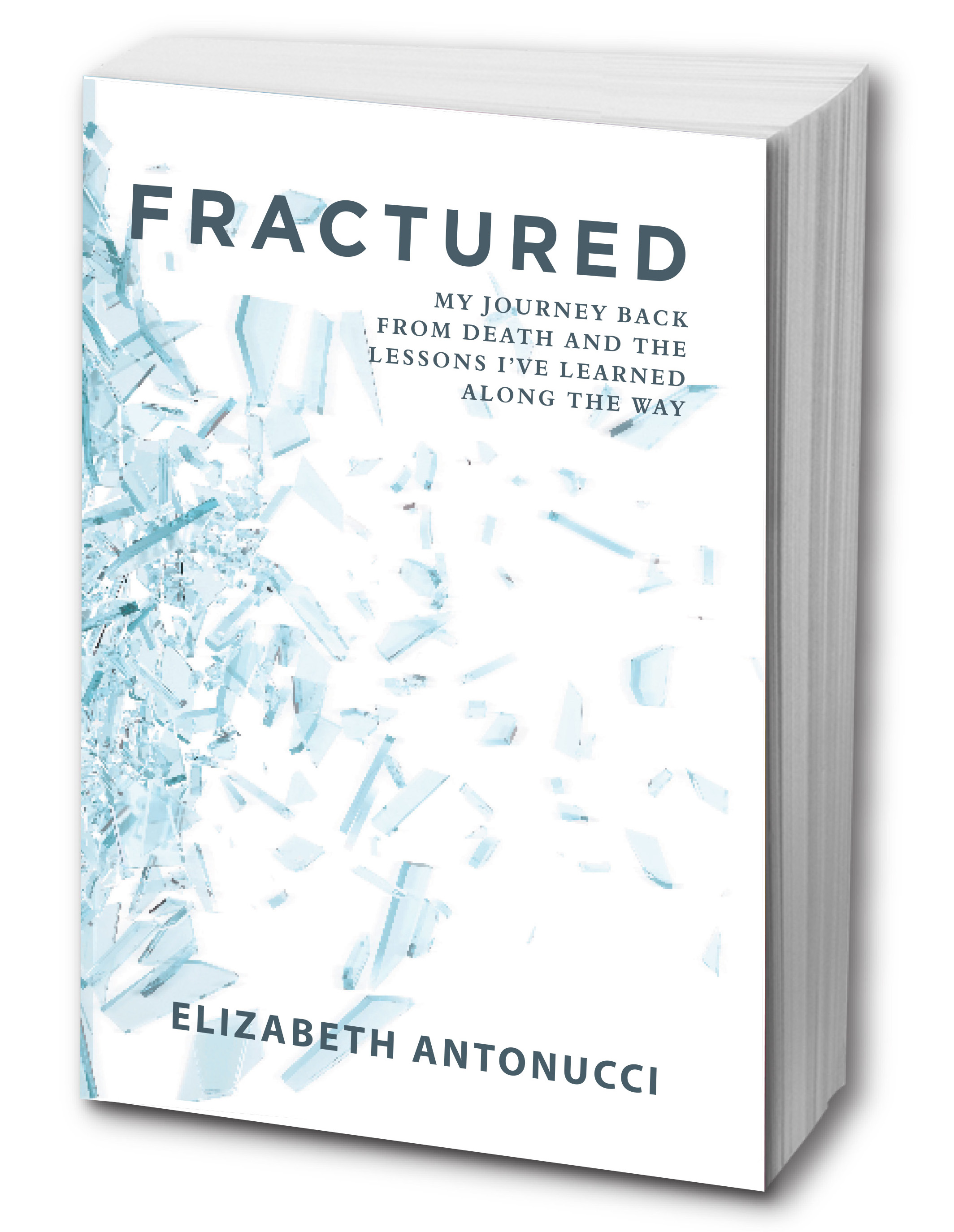 "Now Available! - ""Fractured is the true story of what it takes to heal—deeply—after a shattering accident. It lays out in intimate detail the crucial work of binding our souls back together. And asking the deeper question "" Why me?"" with elegance—and without a trace of victimization."" Christiane Northrup, M.D., ob/gyn physician and author of the New York Times bestsellers:Goddesses Never Age: The Secret Prescription for Radiance, Vitality, and Wellbeing, Women's Bodies, Women's Wisdom, and The Wisdom of Menopause"