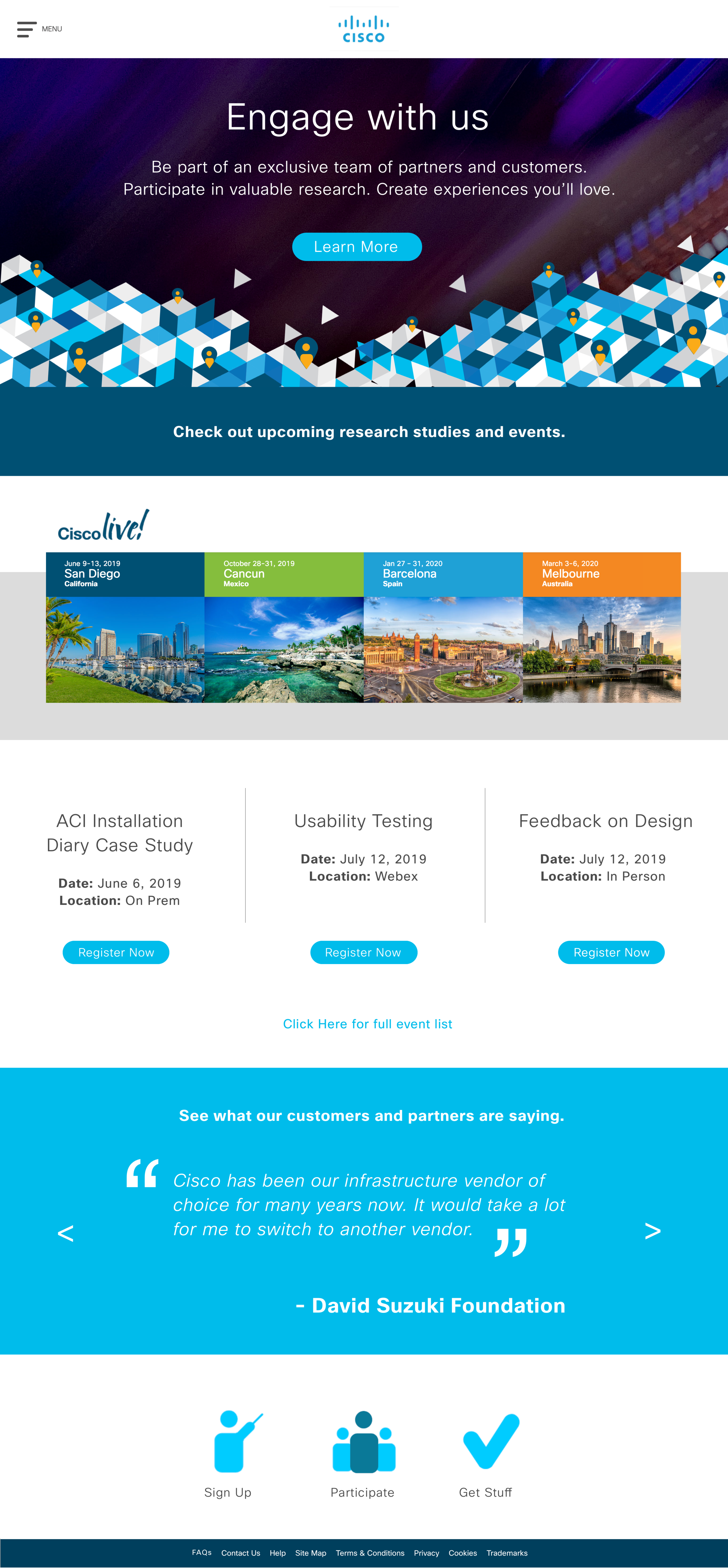 Customer and Partner Engagement Page:   This is where one would go to sign up for Cisco Insider events at venues like  Cisco Live.