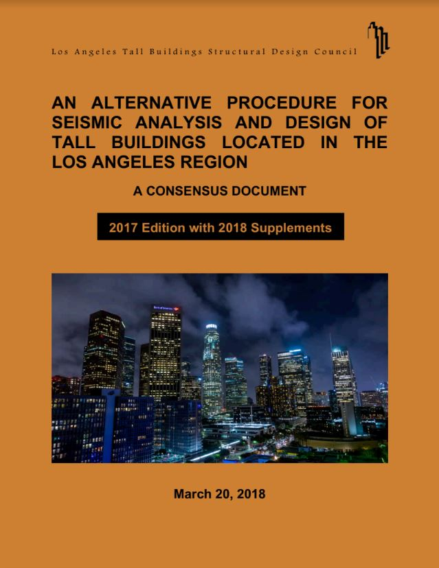 """design guidelines - LATBSDC publishes """"An Alternative Procedure for Seismic Analysis and Design of Tall Buildings Located in the Los Angeles Region""""."""