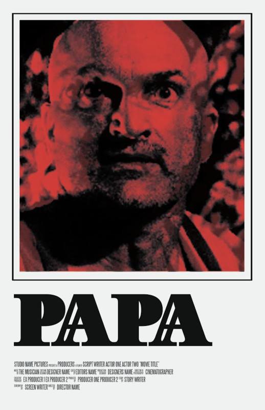 PAPA POSTER.jpg