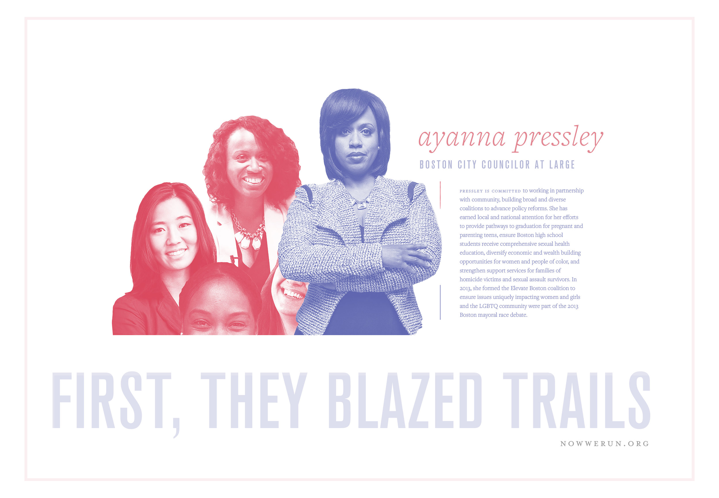 My solution? - Empower women to be their own representation.At the time of the project's completion, Ayanna Pressley was serving as Boston's City Councilor at Large. She is now representing Massachusetts in Congress.