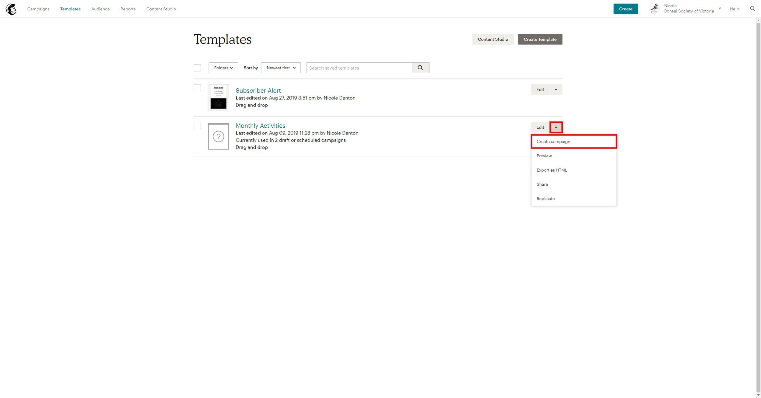 Click  Edit  of desired template  Select  Create Campaign
