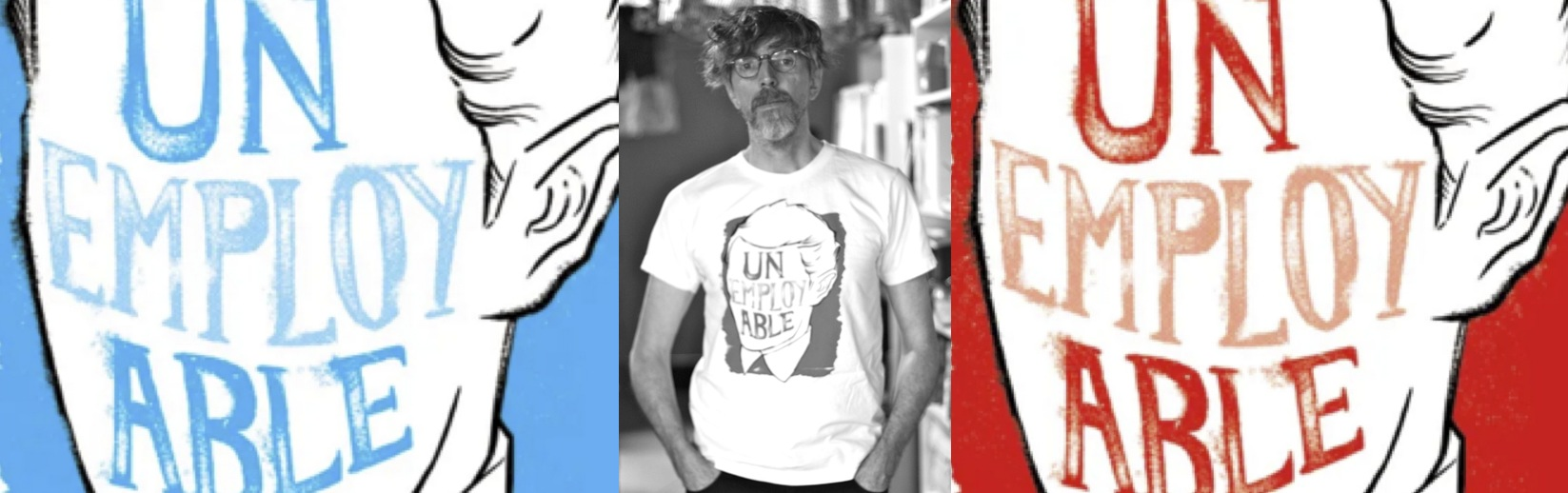 'UNemployABLE' t-shirt from http://weliveheretoo.bigcartel.com/
