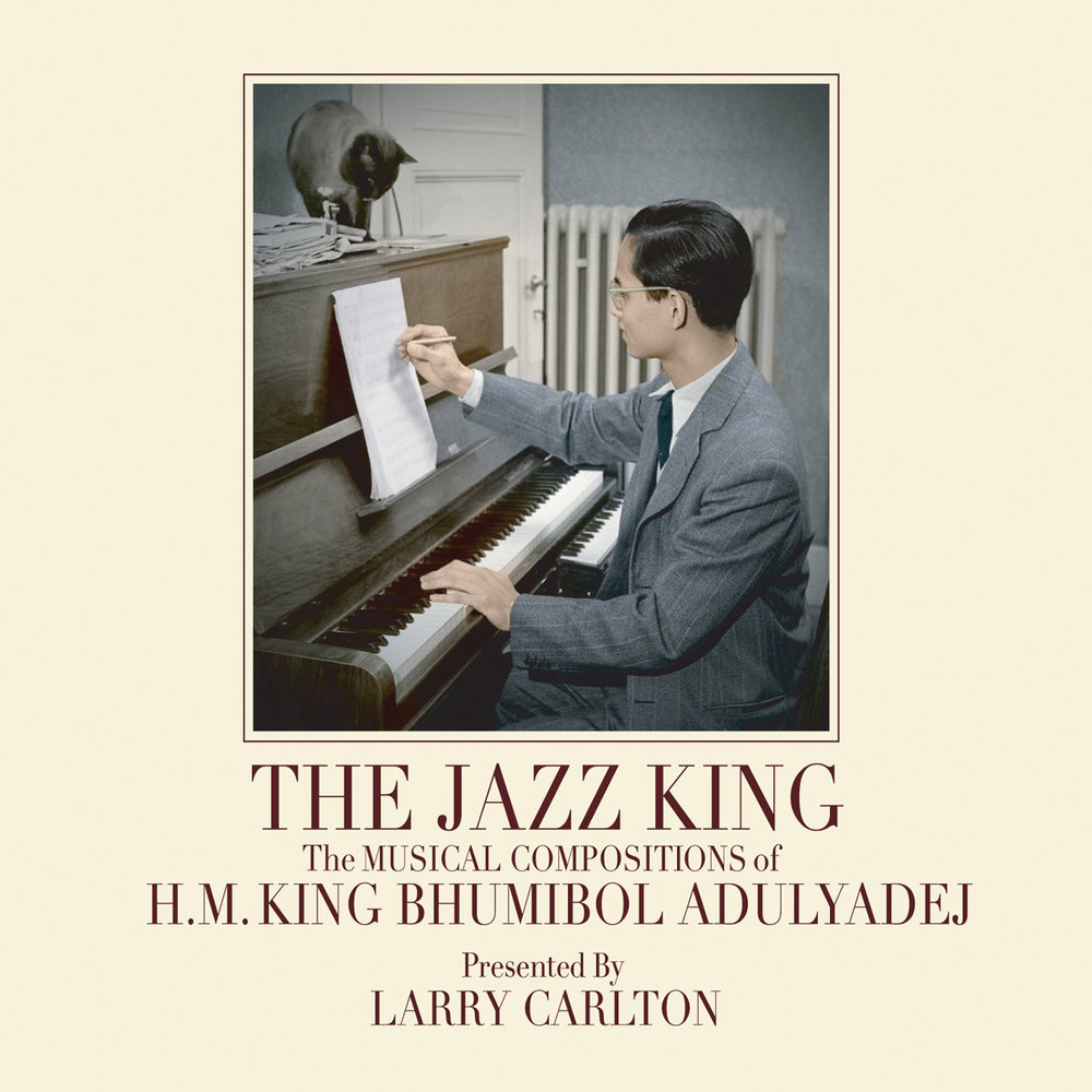 """The Jazz King - The Musical Compositions of H.M. King Bhumibol Adulyadej"""