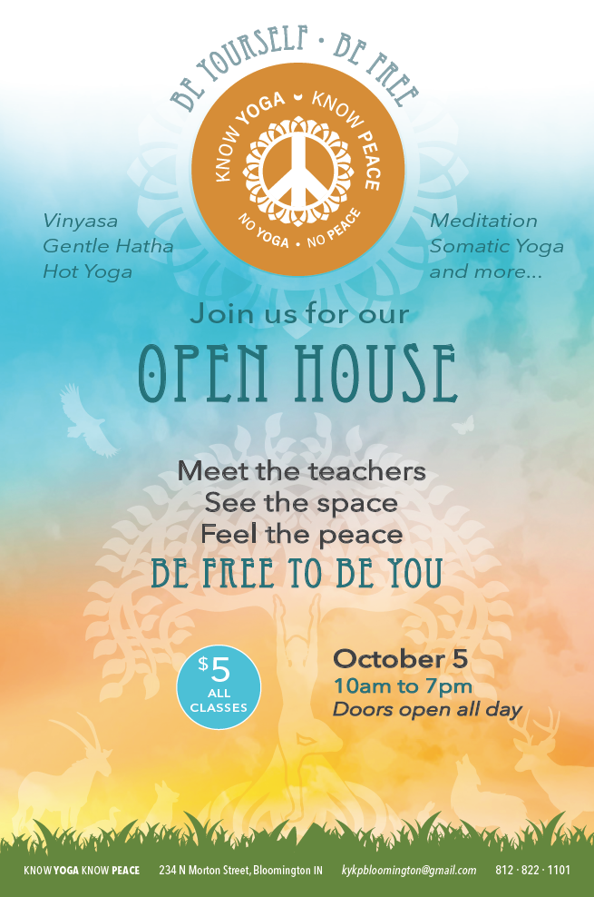 Open House - KYKP Yoga Studio in Bloomington, Indiana, IN - Hot Yoga - Ghosh Hatha, Bikram, Vinyasa, Meditation