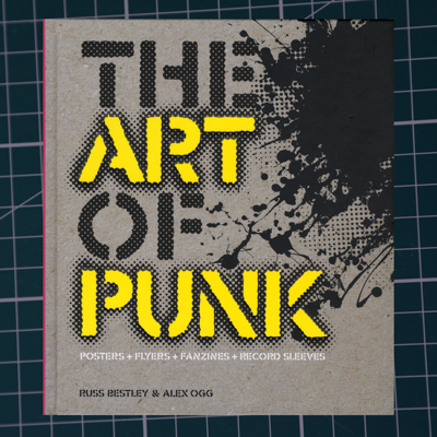 the art of punk - Sample page promotional booklet for The Art of Punk by Russ Bestley and Alex Ogg. Published by Omnibus Press in 2012, this review of punk graphics celebrates a wide range of punk posters, flyers, cover art, fanzines, badges and fashion ephemera. US edition published by Voyageur (North America), German edition Design Und Punk published by Hannibal Verlag GmbH, French edition Punk – La Musique, Le Graphisme, Le Stylisme published by Hugo et Compagnie.