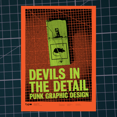 devils in the detail - Devils in the Detail: Punk Graphic Design, TypoCircle, JWT Knightsbridge, London 29th November 2018. Poster download.