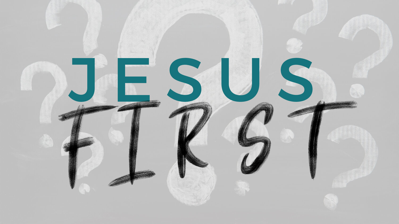 Jesus_First_Title.jpg