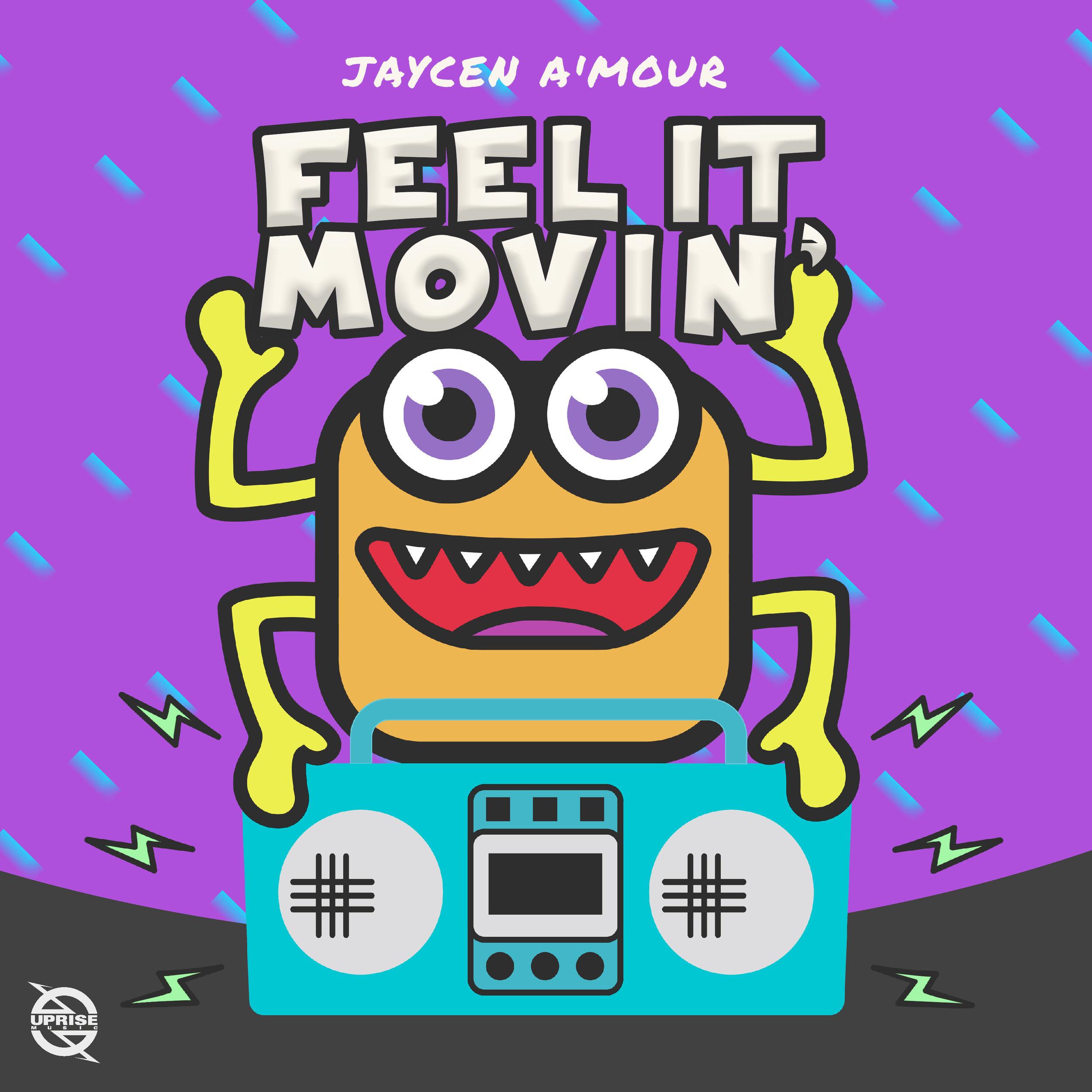 Jaycen A'Mour - Feel It Movin'