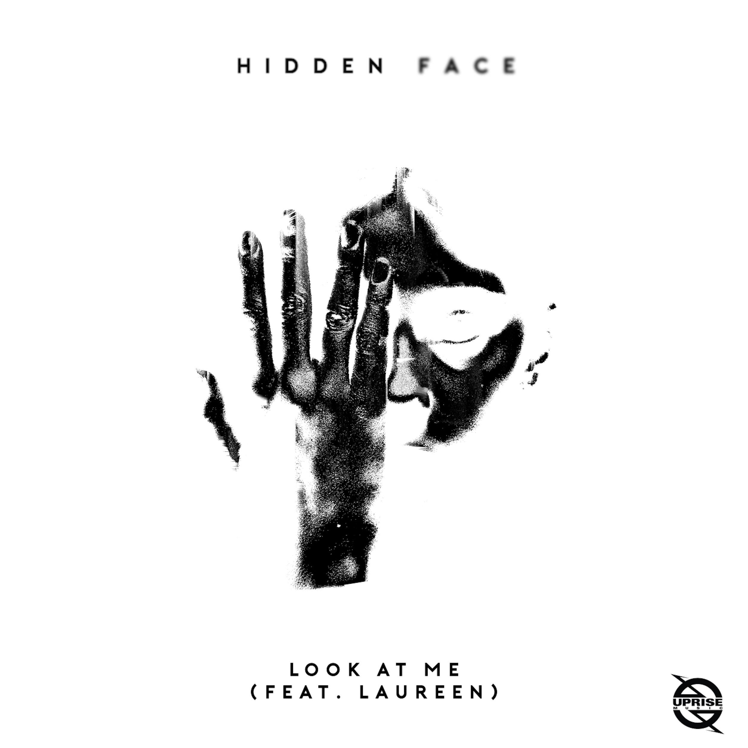Hidden Face - Look At Me (feat. Luareen)