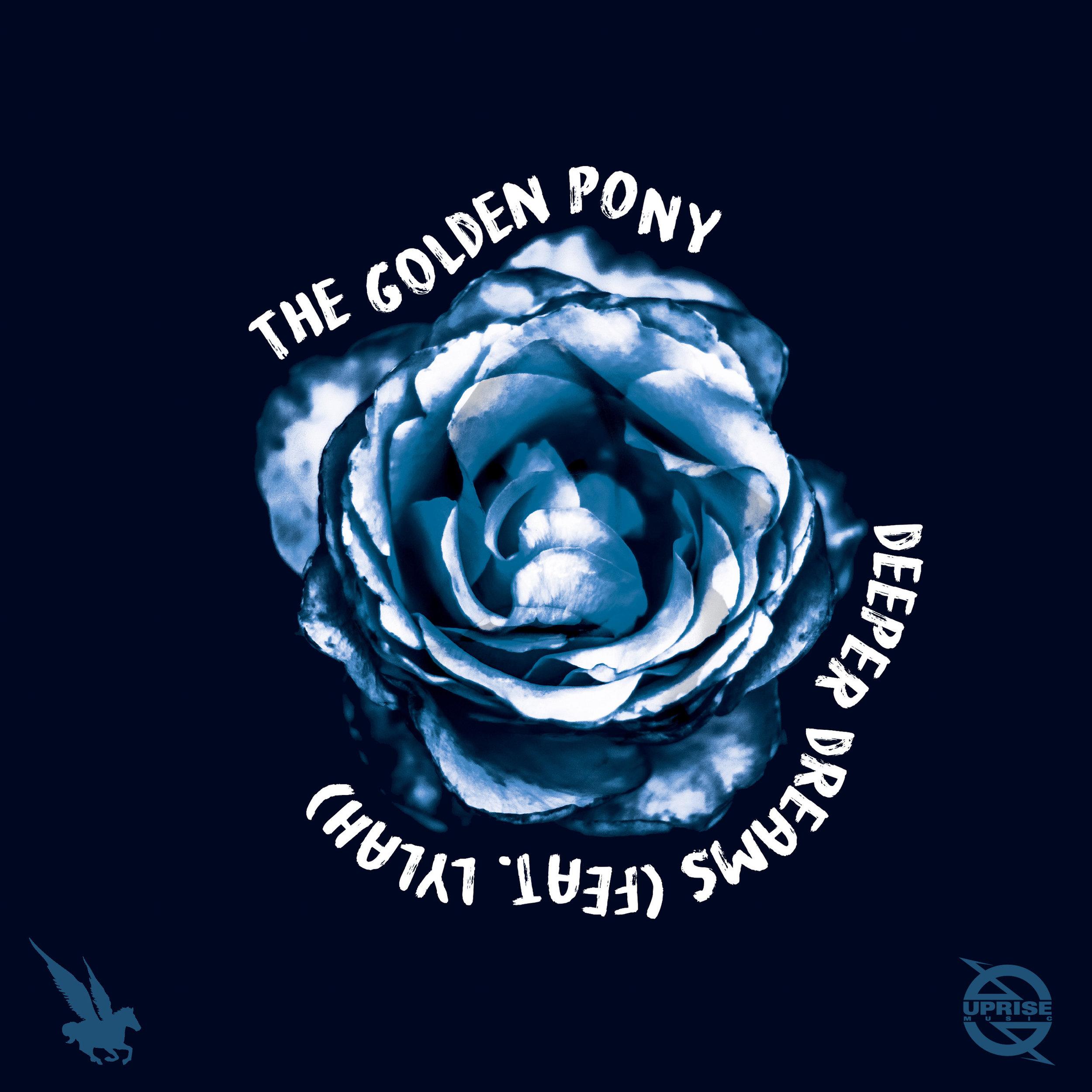 The Golden Pony - Deeper Dreams (feat. Lyrah)