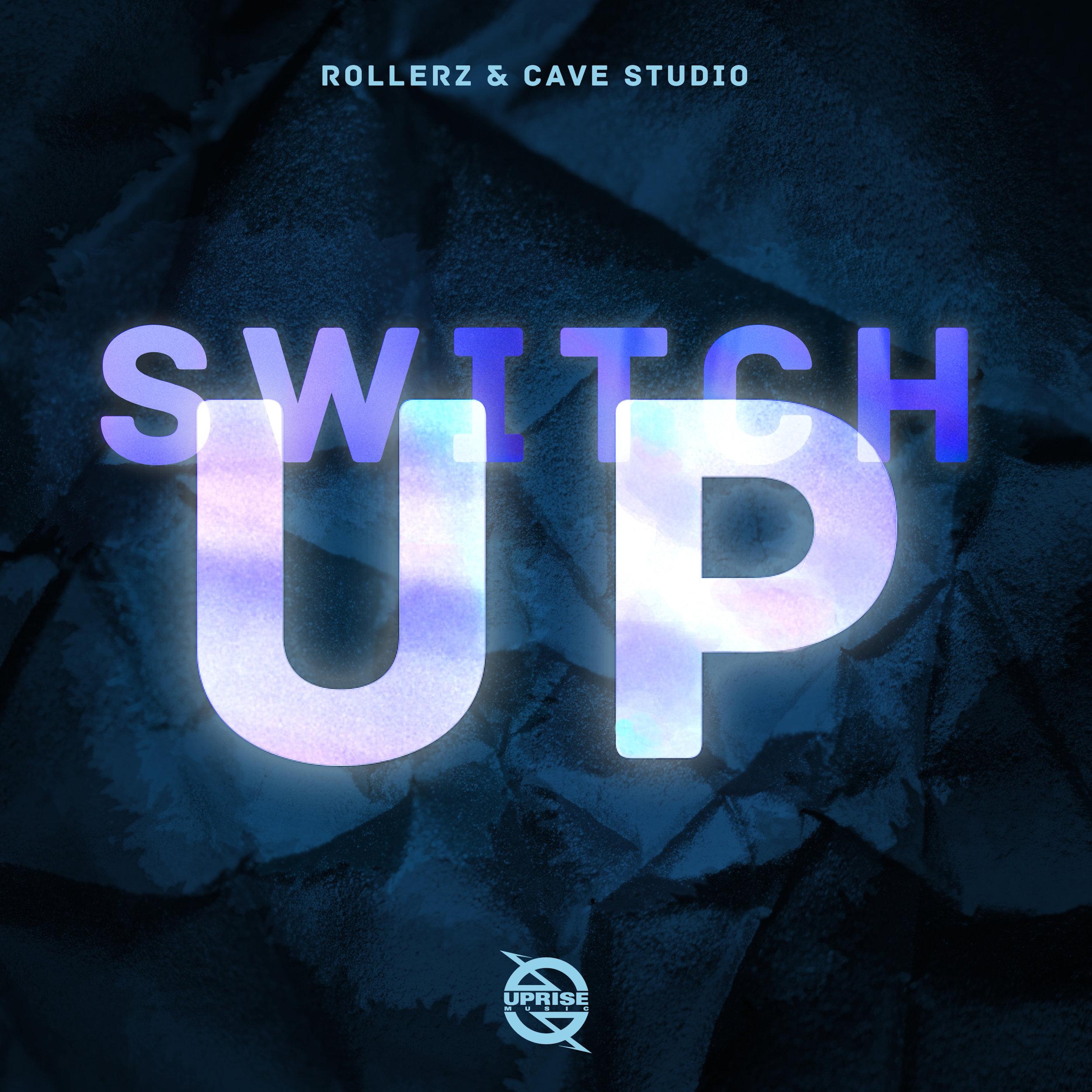 Rollerz & Cave Studio - Switch Up