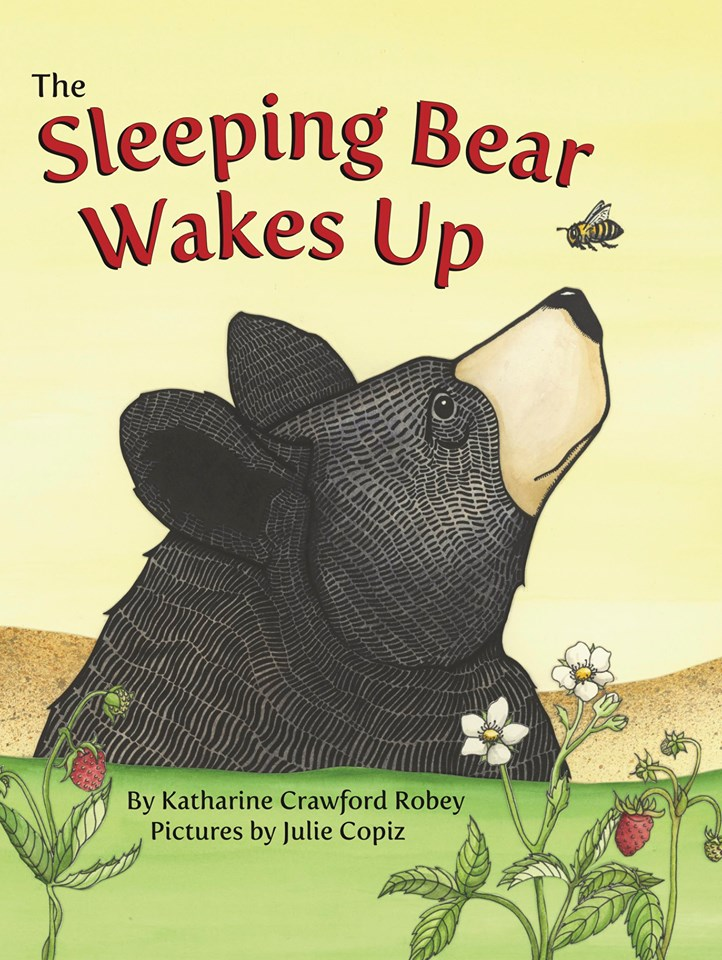 Sleeping Bear Wakes Up: A Sequel to the Legend of the Sleeping Bear