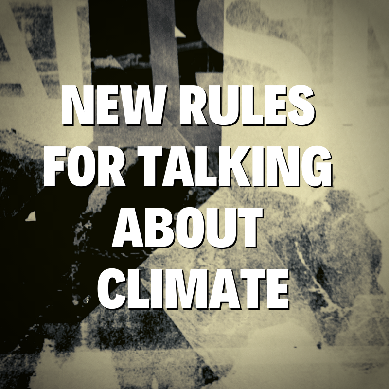 How to talk about climate change in 2019