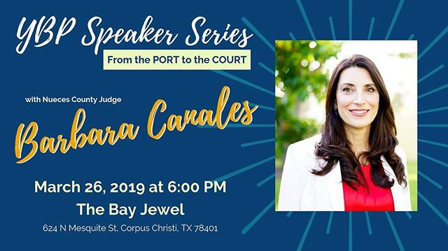 Join us next Tuesday at @thebayjewel for our first #YBPSpeakerSeries event featuring Nueces County Judge Barbara Canales!