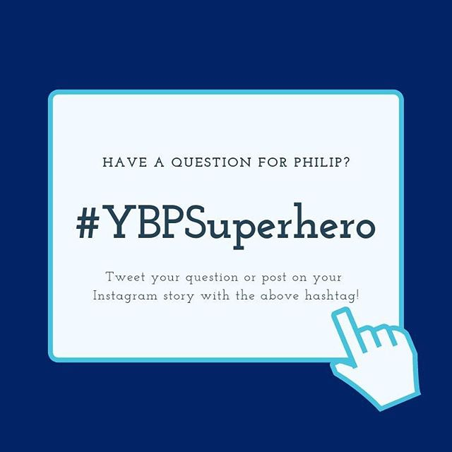 Have a question for Philip tonight? Post it using #YBPSuperhero and don't forget to tag us! @theybpcb