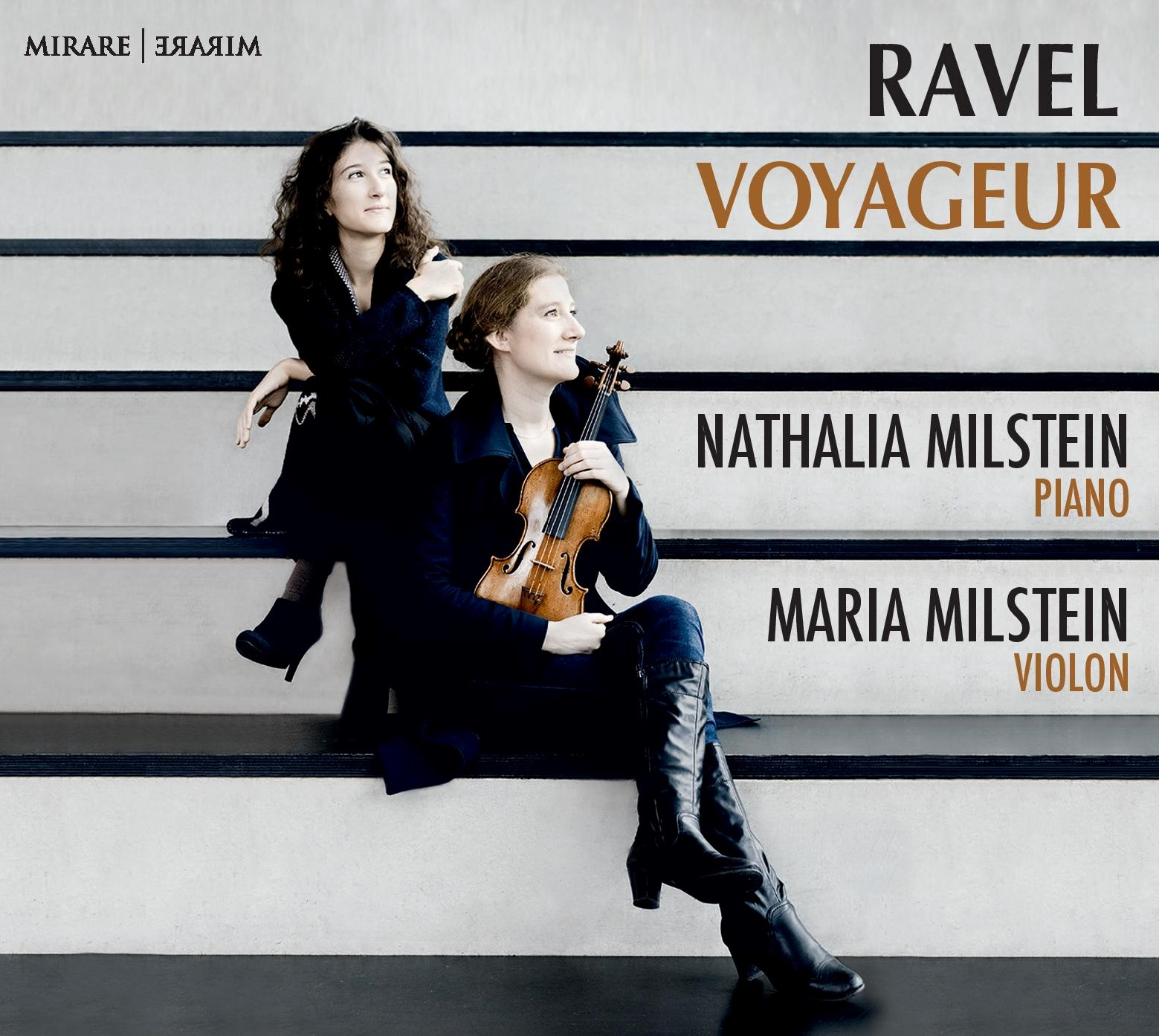 Ravel Voyageur - with Maria Milstein, violinAll works of Ravel for violin and pianoRelease in August 2019+ Trailer +                         + Extract +