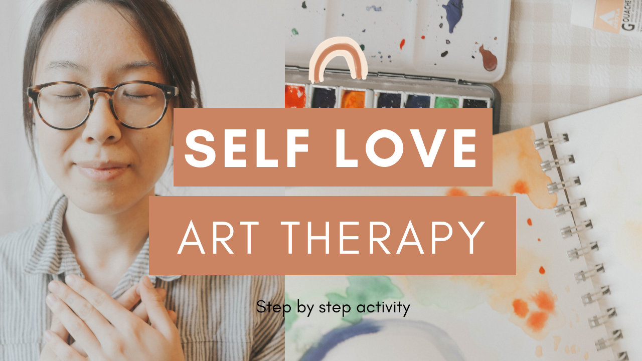 self love art therapy thumbnail.png