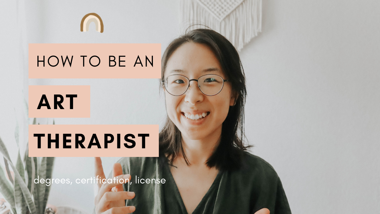 Art Therapist explains the 5 steps on how to be an art therapist in 2019
