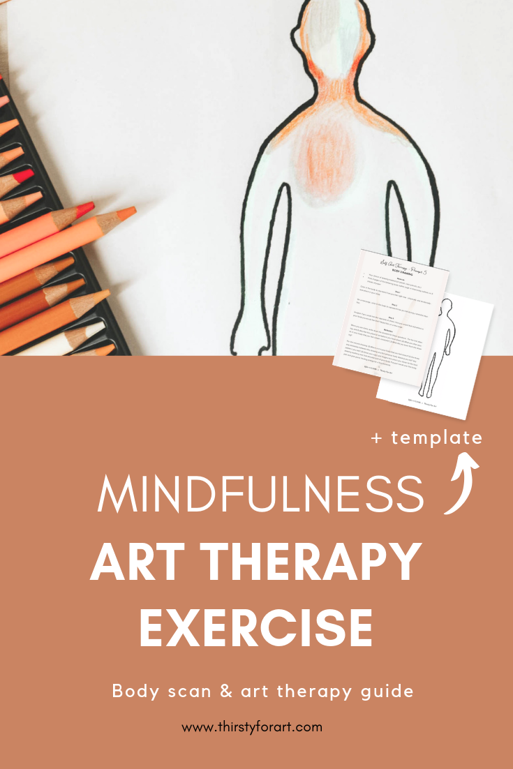 Mindful Body Scan Art Therapy Exercise Thirsty For Art