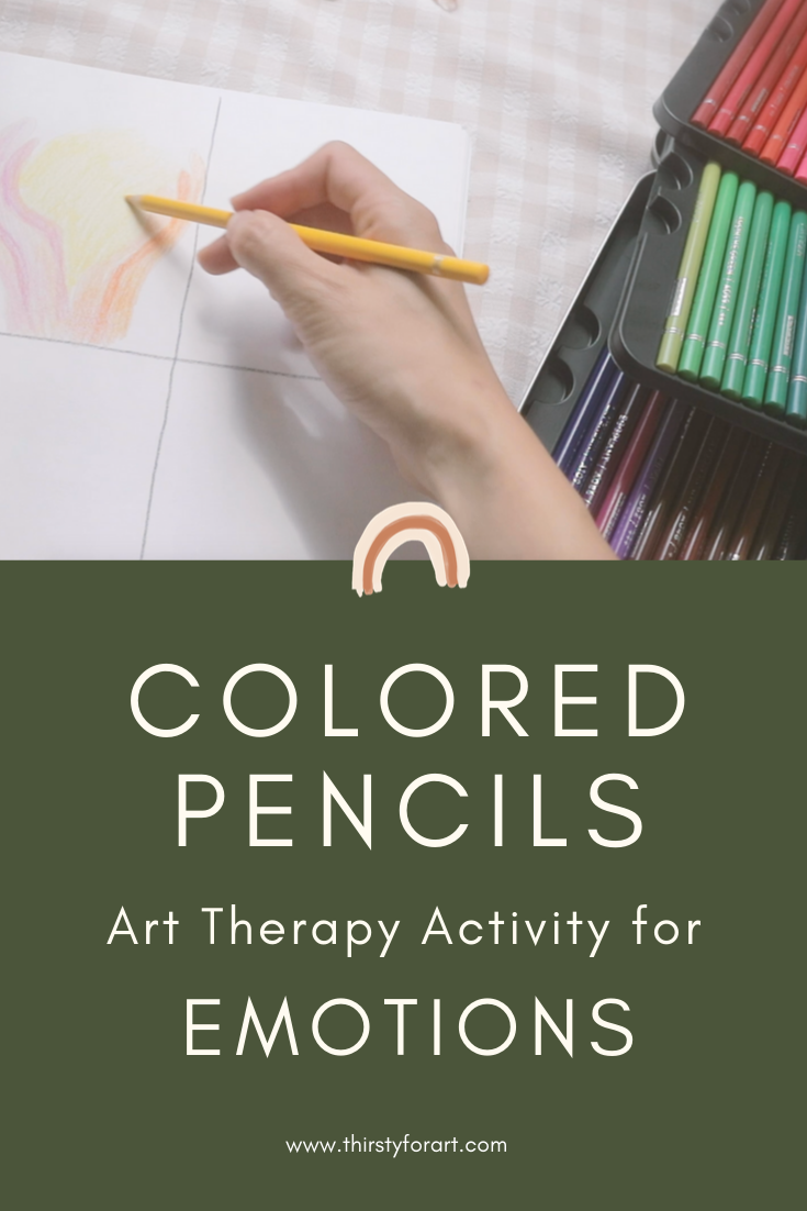 Colored Pencils Art Therapy for Feelings and Emotions.png