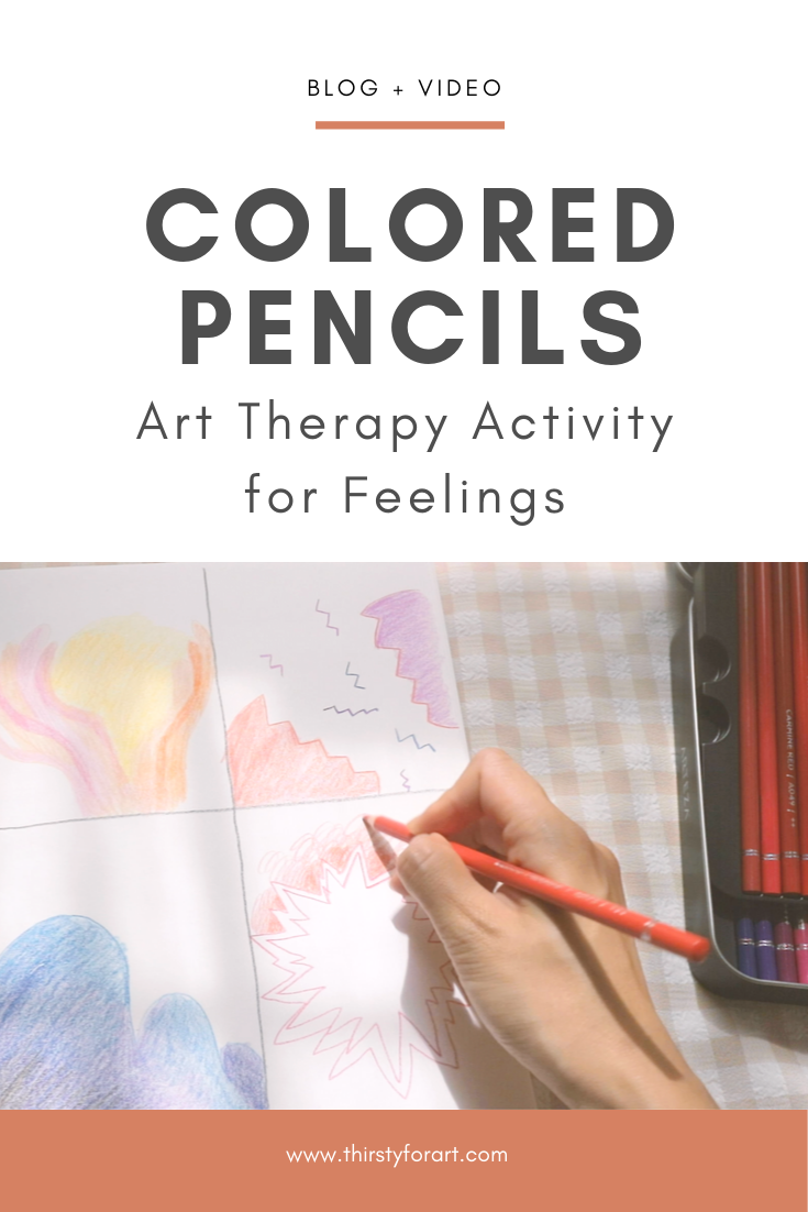 Colored Pencils Art Therapy for Feelings - Thirsty for Art.png