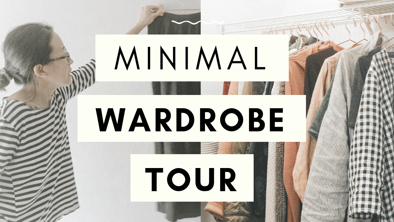 youtube thumbnail - minimal wardrobe closet tour.png