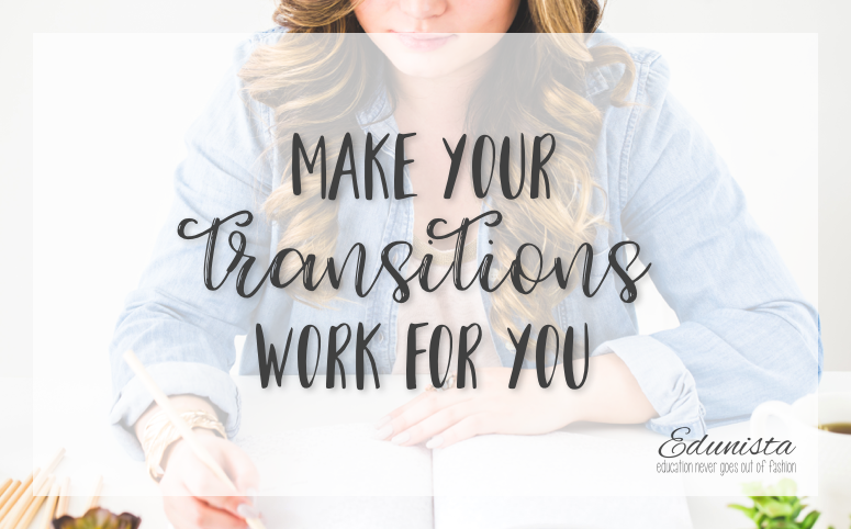 Make-your-transitions-work-for-you-blog-image-february-2017.png