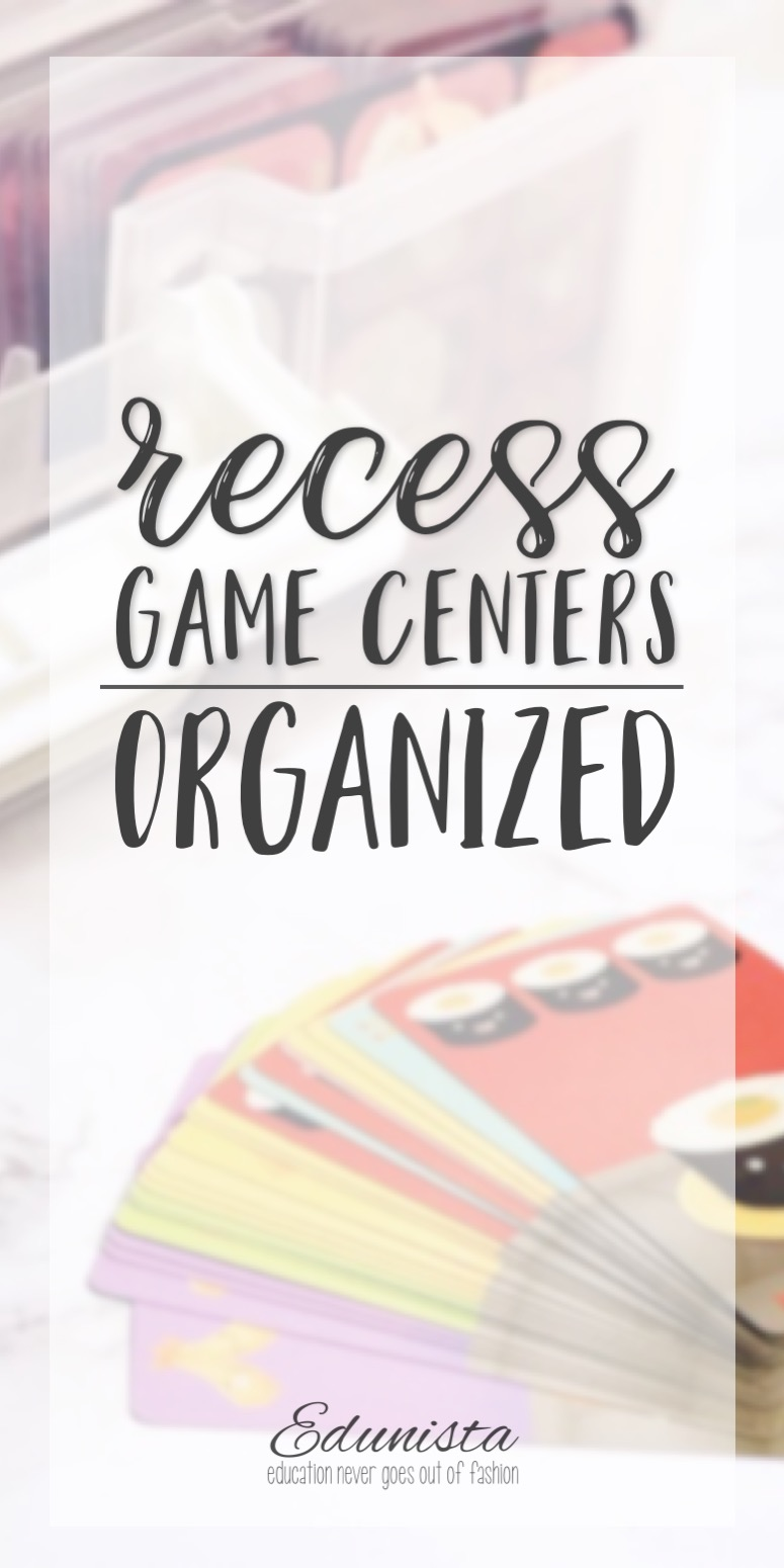 Want to get recess game centers organized so that they're quick to get out, put away and don't take up much space? Read on!