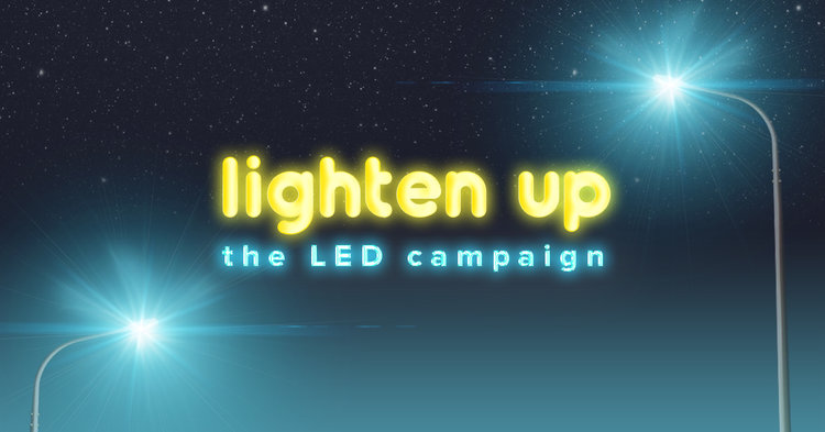 graphic reads 'lighten up: the LED campaign'. text is against starry sky with streetlights.