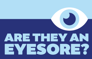 text reads 'are they an eyesore?'