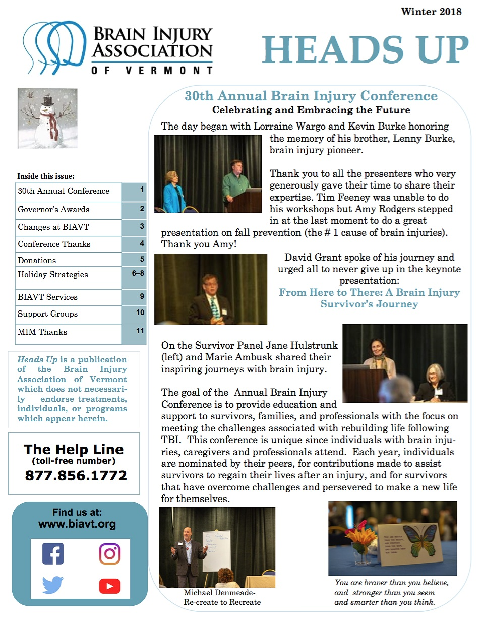 WINTER 2018 NEWSLETTER - Inside:30th Annual ConferenceGovernor's AwardsChanges to BIAVT
