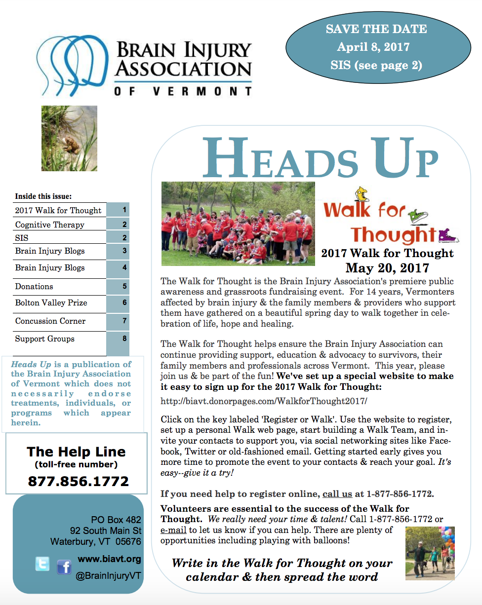 SPRING 2017 NEWSLETTER - Inside:2017 Walk for ThoughtCognitive TherapyBrain Injury Blogs