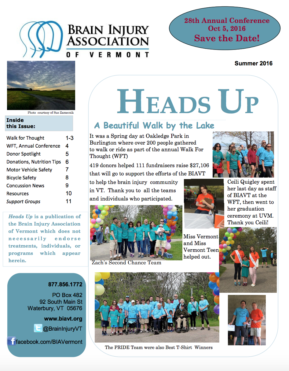 SUMMER 2016 NEWSLETTER - Inside:Walk for ThoughtDonor SpotlightBicycle Safety