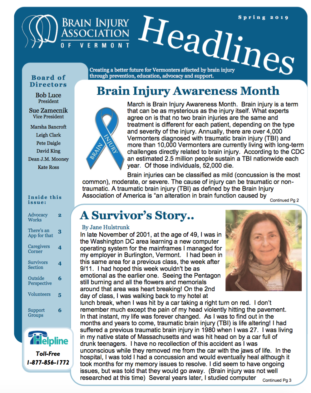 SPRING 2019 NEWSLETTER - Inside:A Survivor's Story By Jane HulstrunkHow well are you taking care of yourself? ChecklistLearning to Remember Techniques