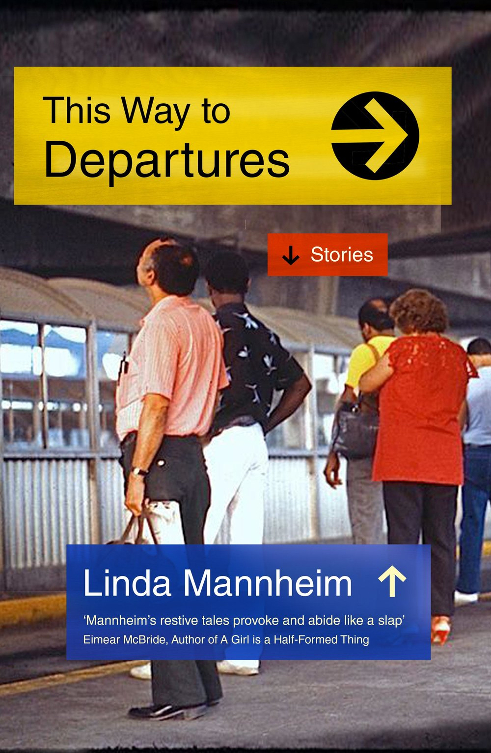 "Out 3 October - What happens when we leave the places we're from? What do we lose, and who do we become, and what parts of our pasts are unshakeable?Linda Mannheim's second short story collection focuses on people who have relocated – both voluntarily and involuntarily.Opening with Miami-set political thriller, 'Noir', these exquisitely rendered set of stories will leave you reeling.This Way to Departures is a deeply affecting portrait of American society and the constant search for a place to call 'home'.""Wherever she goes, and however grim things get, Linda Mannheim retains her compassion and irrepressible curiosity about what makes people do the things they do, and the ways we damage and heal each other.""– Chris Power, author of Mothers"