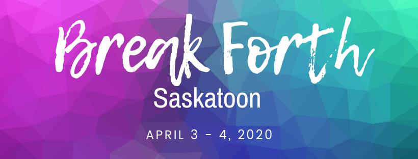 Break Forth Saskatoon Facebook Header (1).png