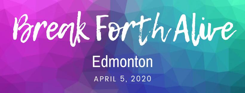 Break Forth Alive Edmonton Facebook Header.png