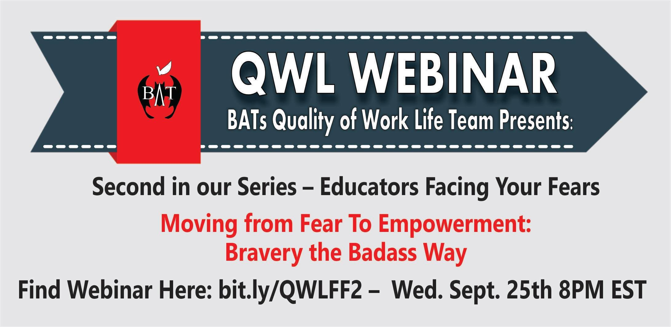 """Our BAT Quality of Work Life team is hosting their second webinar """"Bravery the Badass Way!""""  Join us to learn from others that have moved from fear to empowerment and discuss ways that you can to!  Sign up to receive the webinar link!  Bit.ly/QWLFF2"""