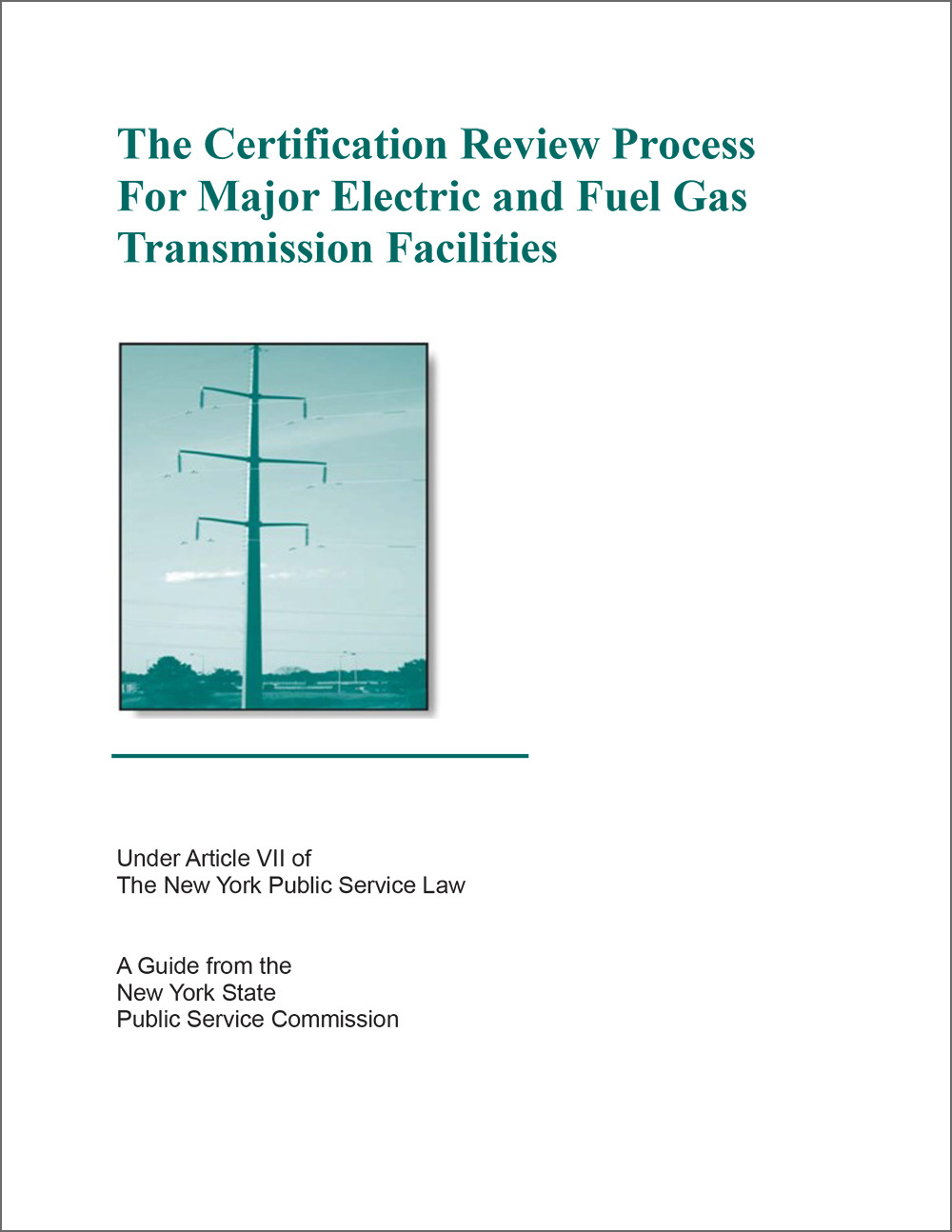 Download the NYS Guide to Article VII.