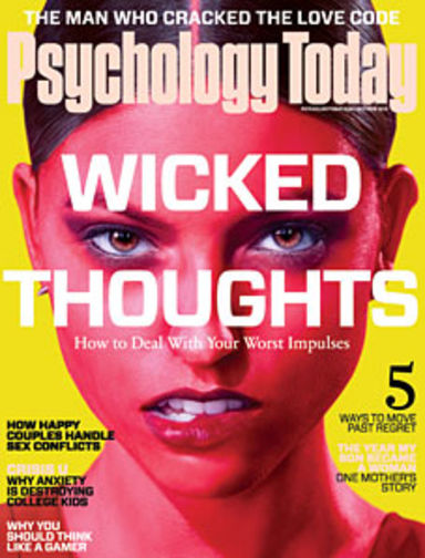 Wicked Thoughts: How To Deal With Your Worst Impulses (cover story) - Psychology Today