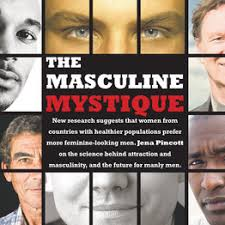 The Masculine Mystique (cover story) - Wall Street Journal