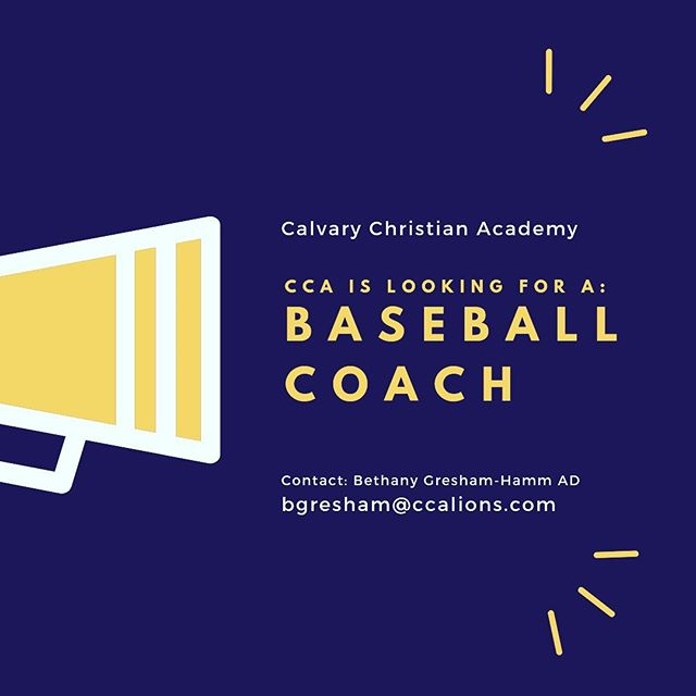 We are looking for a baseball coach for the 2020 baseball season. If you are interested in the position, please email bgresham@ccalions.com