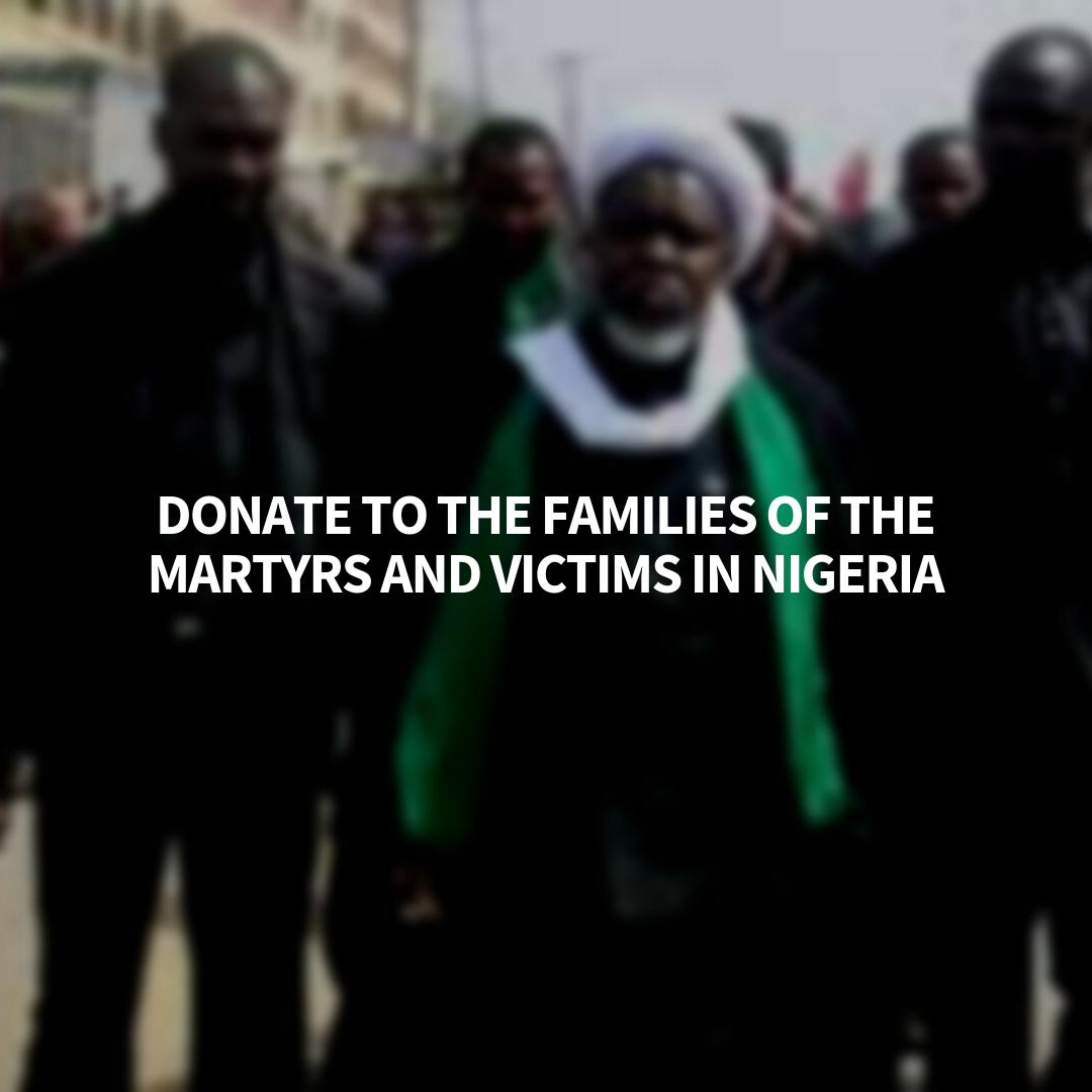 They need your help too - Thousands have been killed or injured at the hands of the brutal Nigerian Regime. Sheikh Zakzaky has asked all donations to be sent via IHRC. They are providing medical aid and assistance to victims and their families. Donate here.