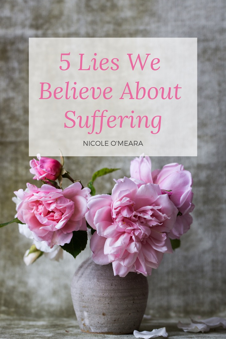 5-Lies-We-Believe-About-Suffering.jpeg